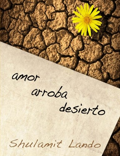 9781523892389: amor arroba desierto (Spanish Edition)