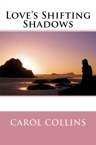 9781523893201: Love's Shifting Shadows