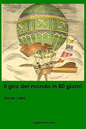 9781523896141: Il Giro Del Mondo in 80 Giorni