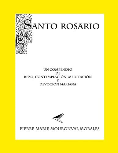 9781523897766: Santo Rosario: Un compendio de rezo...