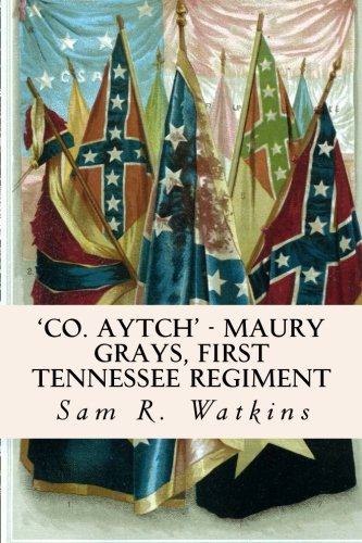 9781523909544: 'Co. Aytch' - Maury Grays, First Tennessee Regiment