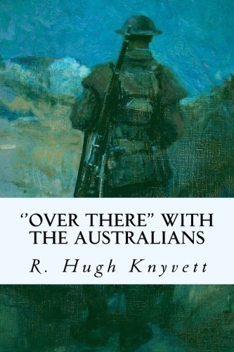 9781523909650: ''Over There'' with the Australians