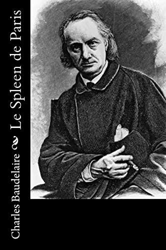 Le Spleen de Paris: Baudelaire, Charles