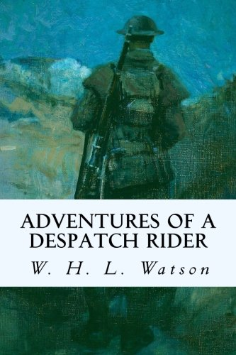 9781523911066: Adventures of a Despatch Rider