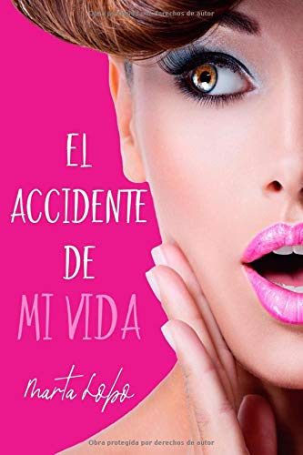 9781523912537: El accidente de mi vida (Spanish Edition)