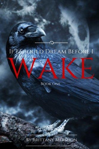9781523915644: If I Should Dream Before I Wake (Volume 1)