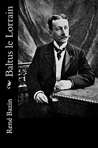 9781523916443: Baltus le Lorrain (French Edition)