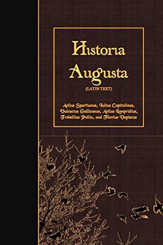9781523917112: Historia Augusta: Latin Text (Latin Edition)
