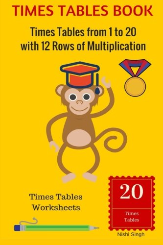TIMES TABLES BOOK: Times Tables from 1 to 20 with 12 Rows of Multiplication: Times Tables ...