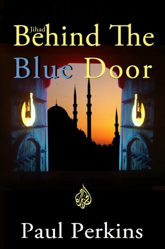 9781523921928: Jihad Behind The Blue Door