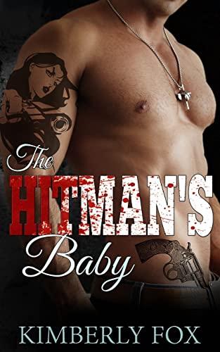 9781523925834: The Hitman's Baby: Bad Boy Romance