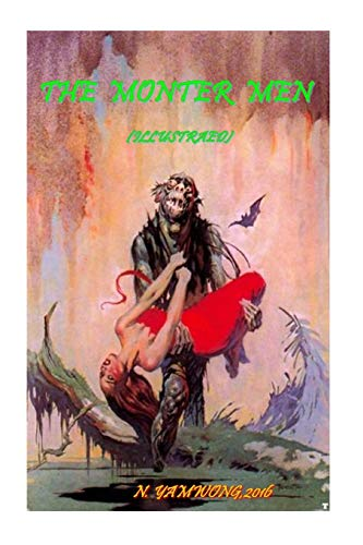 9781523928927: The Monter Men (Illustrated): Ed Author by Edgar Rice Burroughs