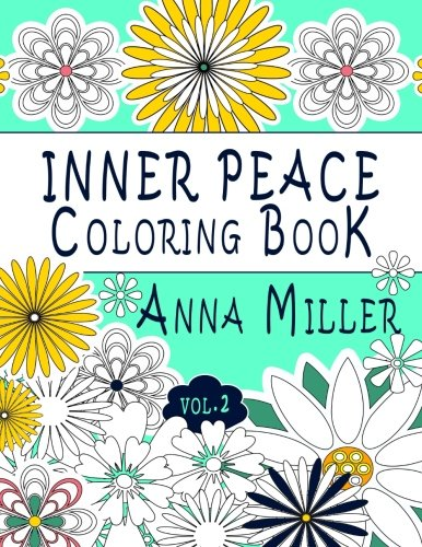 9781523930531: Inner Peace Coloring Book (Vol.2): Adult Coloring Book for creative coloring, meditation and relaxation (Art For The Soul Coloring Book) (Volume 9)