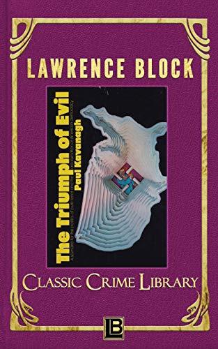9781523936779: The Triumph of Evil (The Classic Crime Library) (Volume 6)