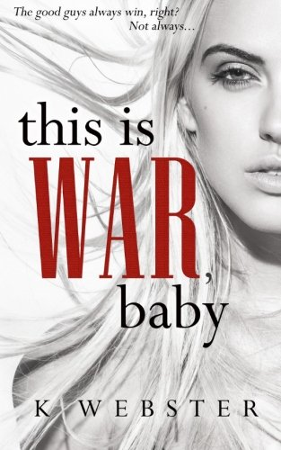 9781523940271: This is War, Baby