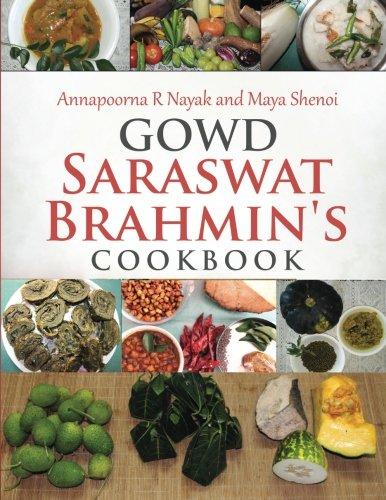 Gowd saraswat brahmin's cookbook: Annapoorna R Nayak