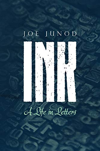 Ink: a Life in Letters