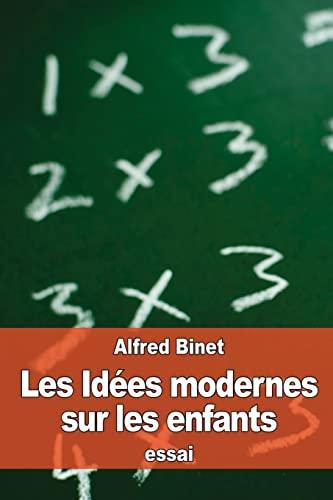 9781523951031: Les Idées modernes sur les enfants