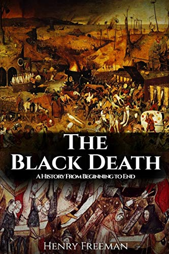9781523951062: The Black Death: History's Most Effective Killer