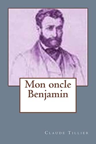 9781523951673: Mon oncle Benjamin