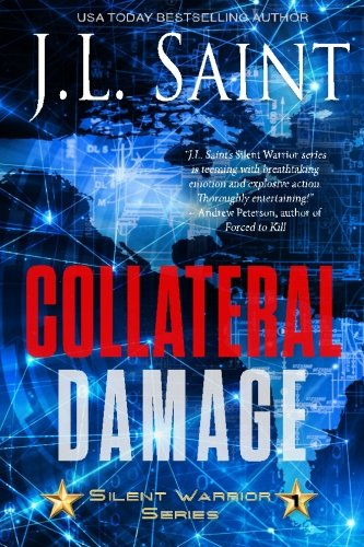9781523951932: Collateral Damage (Silent Warrior) (Volume 1)