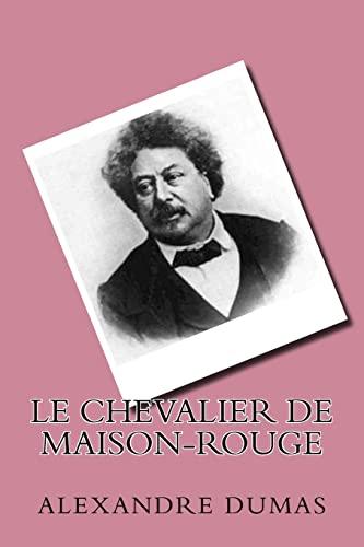 9781523952076: Le Chevalier De Maison-rouge