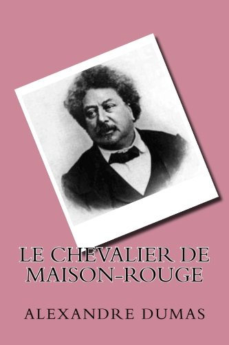 9781523952076: Le chevalier de Maison-Rouge (French Edition)