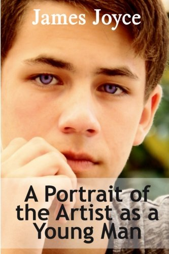 9781523955466: A Portrait of the Artist as a Young Man (Biography Fiction Classics) (Volume 1)