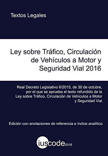 9781523956890: Ley sobre Tráfico, Circulación de Vehículos a Motor y Seguridad Vial 2016: Edición con anotaciones e índice analítico