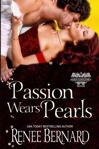 9781523957125: Passion Wears Pearls (The Jaded Gentlemen) (Volume 4)