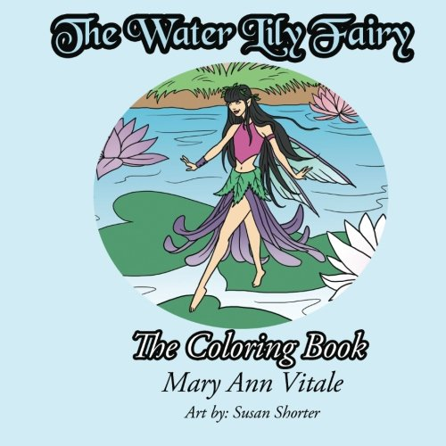 9781523958498: The Water Lily Fairy, The Coloring Book: Fairy Coloring and Activity Book: Volume 1