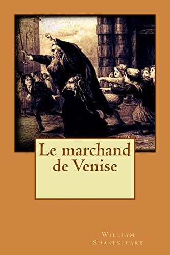 le marchand de venise french edition