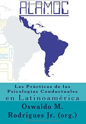 9781523967070: Las Practicas de la Psicologia Conductual en Latinoamerica (Spanish Edition)