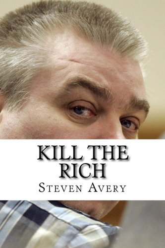 9781523967414: Kill The Rich