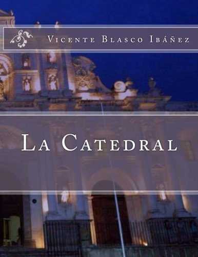 9781523967520: La Catedral (Spanish Edition)