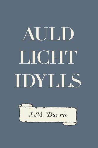 9781523969937: Auld Licht Idylls