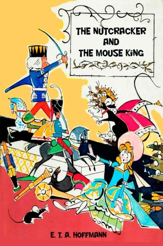 9781523971466: The Nutcracker and The Mouse King
