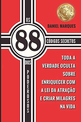 OS 88 Codigos Secretos DOS Poderosos: Toda: Marques, Daniel