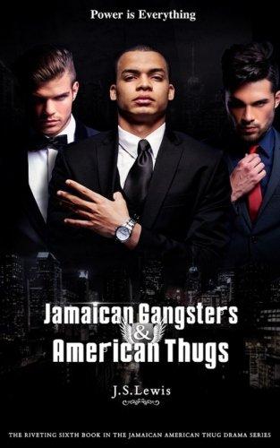 9781523974085: Jamaican Gangsters & American Thugs: Signed Edition (The Jamaican American Thug Drama Saga) (Volume 6)