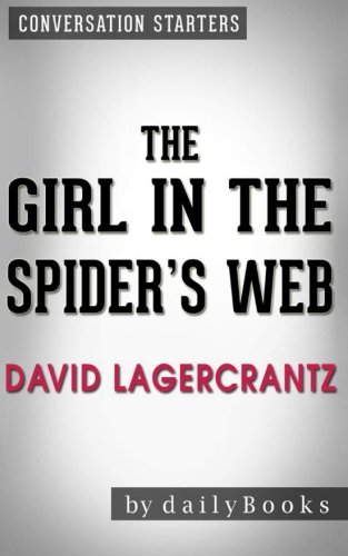 9781523974252: Conversations on The Girl in the Spider's Web: by David Lagercrantz | Conversation Starters: A Lisbeth Salander novel, continuing Stieg Larsson's Millennium Series