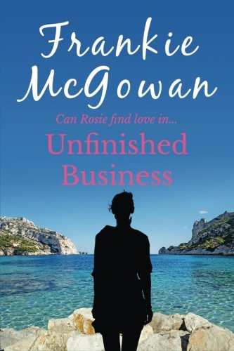 9781523974801: Unfinished Business