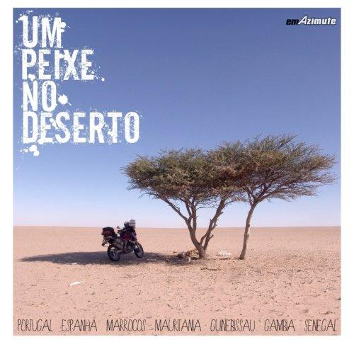 9781523975976: Um Peixe no Deserto