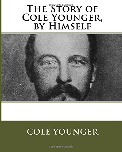 9781523979646: The Story of Cole Younger, by Himself
