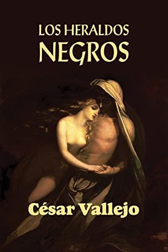 Los Heraldos Negros (Paperback): Cesar Vallejo
