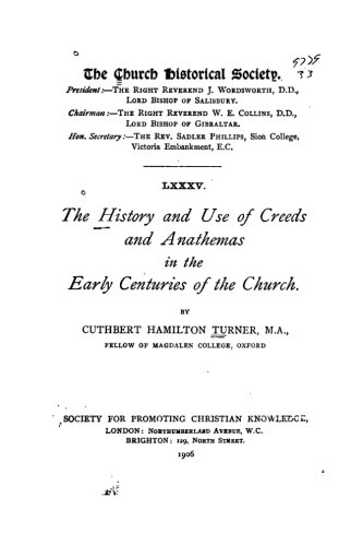 9781523986675: The History and Use of Creeds and Anathemas in the Early Centuries of the Church
