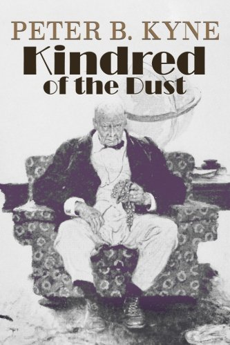 Kindred of the Dust (Paperback): Peter B Kyne