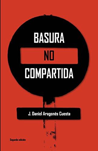 9781523989386: Basura no compartida (Spanish Edition)