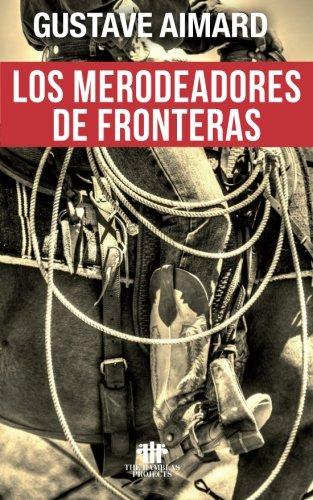 9781523989430: Los merodeadores de fronteras