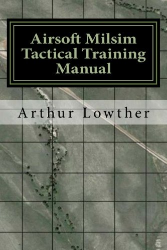 9781523990108: Airsoft Milsim Tactical Training Manual