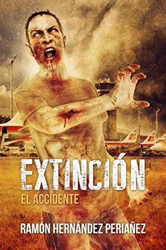 9781523991730: Extincion - El Accidente (Cronicas de myrildiar) (Volume 1) (Spanish Edition)